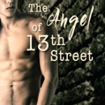 The Angel of 13th Street by Eden Winters